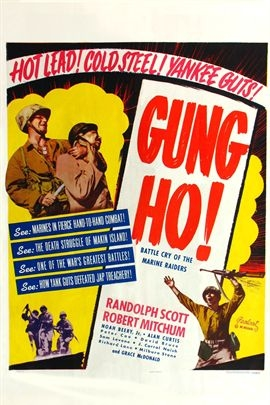 'Gung Ho!': The Story of Carlson's Makin Island Raiders( 1943 )
