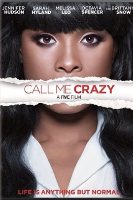 Call Me Crazy: A Five Film( 2013 )