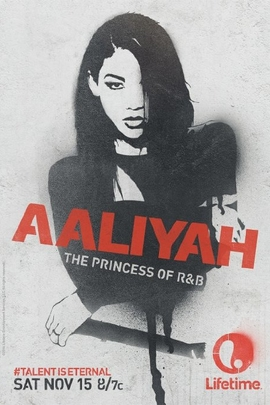 Aaliyah: The Princess of R&B( 2014 )