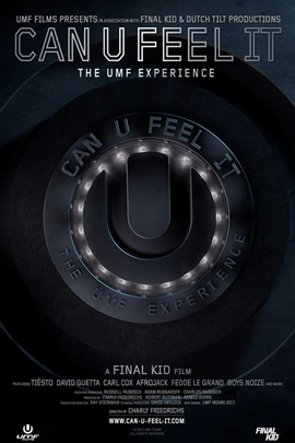 Can U Feel It: The UMF Experience( 2012 )