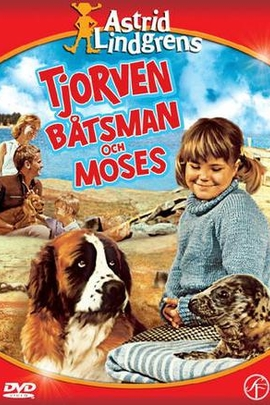 Tjorven, Batsman, and Moses( 1964 )