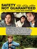 /Safety Not Guaranteed