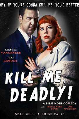 Kill Me, Deadly( 2013 )