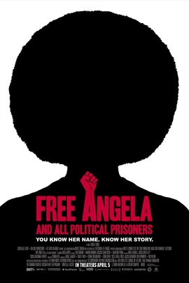 Free Angela & All Political Prisoners( 2012 )