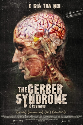 The Gerber Syndrome: il contagio( 2011 )