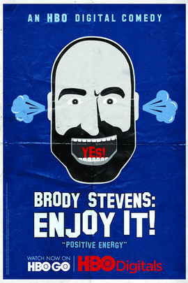 Brody Stevens: Enjoy It!( 2012 )