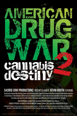 American Drug War 2: Cannabis Destiny( 2013 )