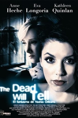 The Dead Will Tell( 2004 )