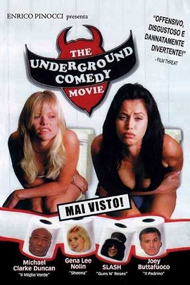 The Underground Comedy Movie( 1999 )