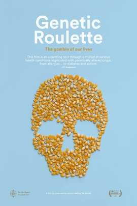 Genetic Roulette: The Gamble of our Lives( 2012 )
