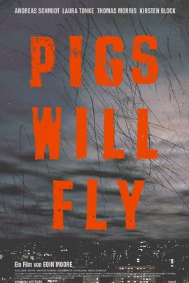Pigs Will Fly( 2002 )