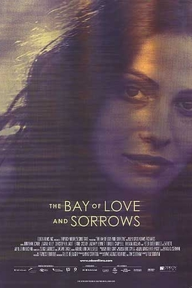 The Bay of Love and Sorrows( 2002 )