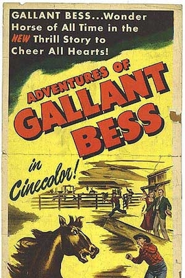 Adventures of Gallant Bess( 1948 )