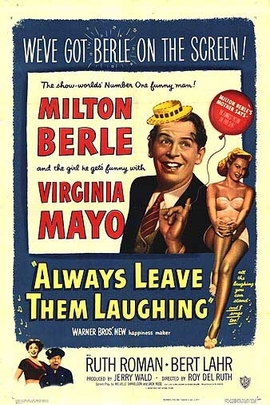 Always Leave Them Laughing( 1949 )