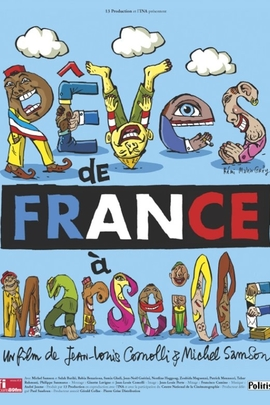 Rêves de France à Marseille( 2003 )