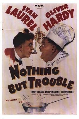 Nothing But Trouble( 1944 )