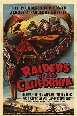 Raiders of Old California( 1957 )