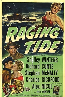 The Raging Tide( 1951 )