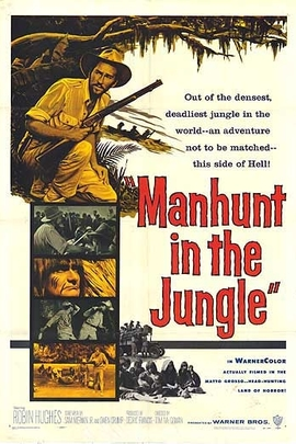 Manhunt in the Jungle( 1958 )