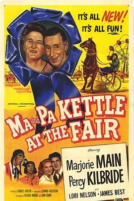 Ma and Pa Kettle at the Fair( 1952 )