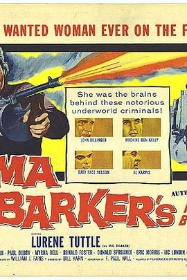 Ma Barker's Killer Brood( 1960 )