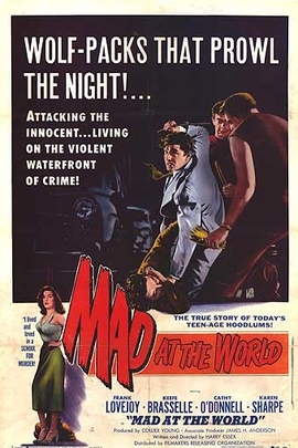 Mad at the World( 1955 )