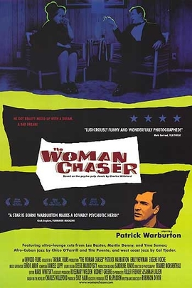 The Woman Chaser( 1999 )