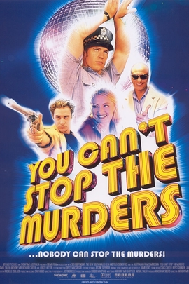 You Can't Stop the Murders( 2003 )