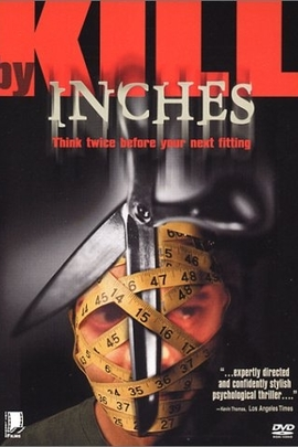 Kill by Inches( 1999 )