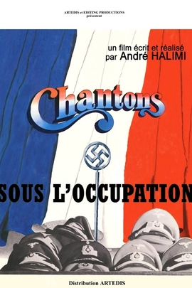 Chantons sous l'occupation( 1976 )