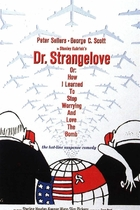 奇爱博士/Dr. Strangelove or: How I Learned to Stop Worrying and Love the Bomb (1964)