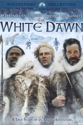 White Dawn, The( 1974 )