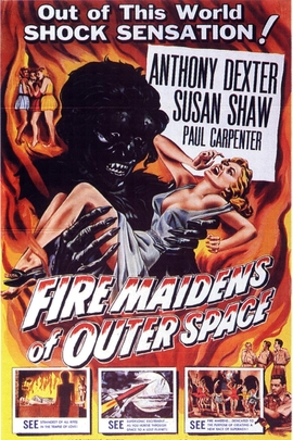 Fire Maidens From Outer Space( 1956 )