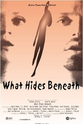 What Hides Beneath( 2004 )