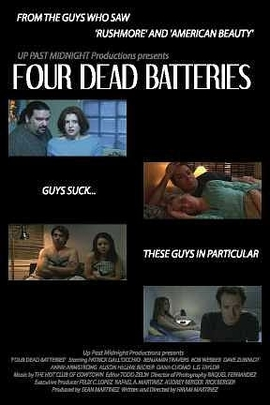 Four Dead Batteries( 2004 )