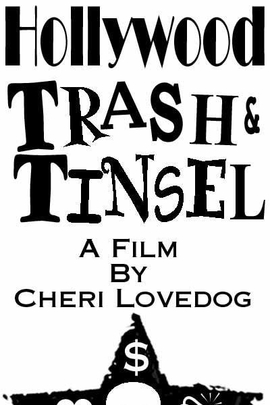 Hollywood Trash & Tinsel( 2004 )