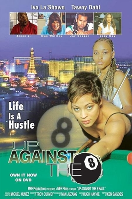 Up Against the 8 Ball( 2004 )