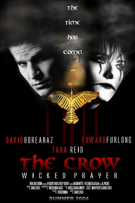 The Crow: Wicked Prayer( 2005 )