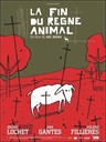 Fin du règne animal, La