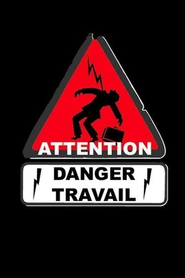 Attention danger travail( 2003 )