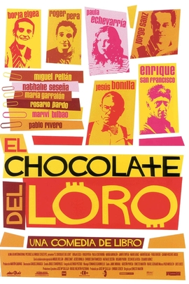 Chocolate del loro, El( 2004 )
