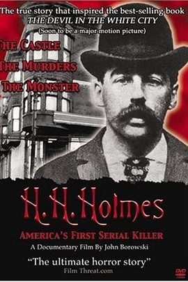 H.H. Holmes: America's First Serial Killer( 2004 )