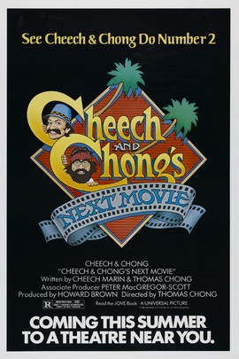 Cheech & Chong's Next Movie( 1980 )