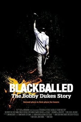 Blackballed: The Bobby Dukes Story( 2004 )