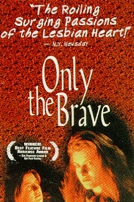 Only the Brave( 1994 )