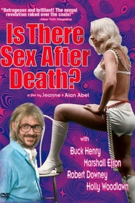 Is There Sex After Death?( 1971 )