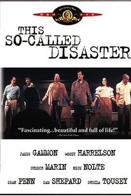 This So-Called Disaster: Sam Shepard Directs the Late Henry Moss( 2003 )