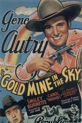 Gold Mine In the Sky( 1938 )