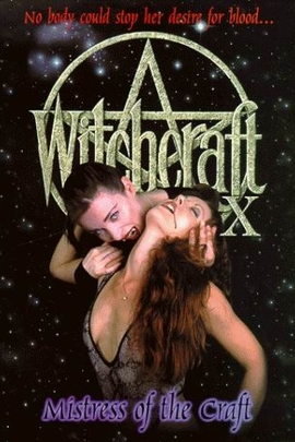 Witchcraft X: Mistress of the Craft( 1998 )