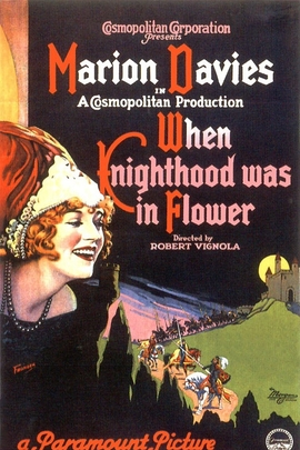When Knighthood Was in Flower( 1922 )